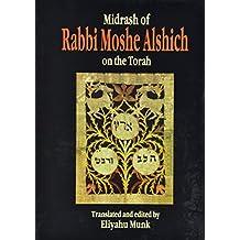 Midrash of Rabbi Moshe Alshich on the Torah