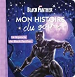 AVENGERS - Mon histoire du soir - La légende de Black Panther