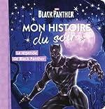 AVENGERS - Mon histoire du soir - La légende de Black Panther de Emmanuelle Caussé