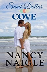 Sand Dollar Cove (Volume 1) by Nancy Naigle (2015-05-21)