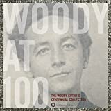 Songtexte von Woody Guthrie - Woody at 100: The Woody Guthrie Centennial Collection