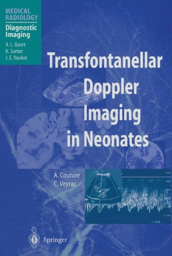 Transfontanellar Doppler Imaging in Neonates (Medical Radiology) by A. Couture (2012-11-13)
