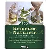 300 remèdes naturels sans ordonnance