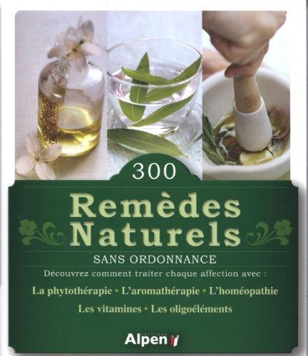 300 remedes naturels sans ordonnance