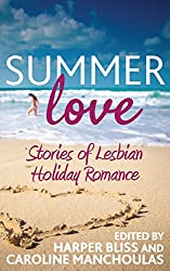 Summer Love: Stories of Lesbian Holiday Romance