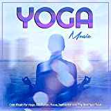 The Best Yoga Workout Music