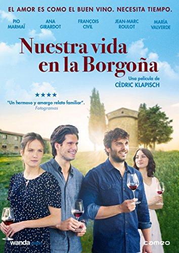 Nuestra vida en la Borgoña [DVD]