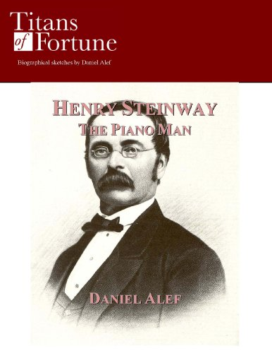 henry-steinway-the-piano-man-titans-of-fortune-english-edition