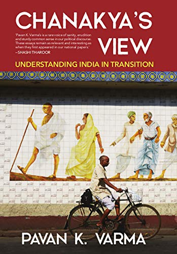 Chanakya's View: India in Transition