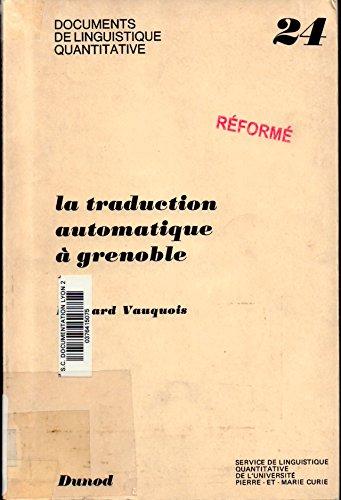 La Traduction automatique à Grenoble
