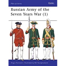 Russian Army of the Seven Years War (1) (Men at Arms Series, 297) by Angus Konstam (1996-07-15)