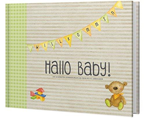 Hallo Baby! Babyalbum (neutral): Die schönsten Erinnerungen an dein erstes Lebensjahr (Eintragealben)
