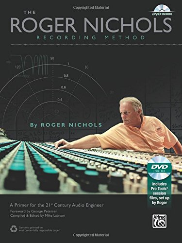 the-roger-nichols-recording-method-a-primer-for-the-21st-century-audio-engineer