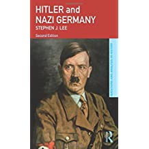 Hitler and Nazi Germany (Questions and Analysis in History) by Stephen J. Lee (2009-11-25)