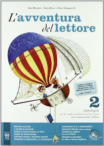 L'avventura del lettore. Antologia. Laboratori. Materiali per il docente. Per la Scuola media: 2