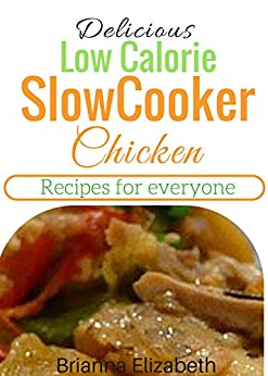 delicious low calorie slow cooker chicken recipes for