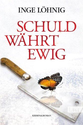 Buchseite und Rezensionen zu 'Schuld währt ewig: Kommissar Dühnforts vierter Fall (Ein Kommissar-Dühnfort-Krimi 4)' von Inge Löhnig