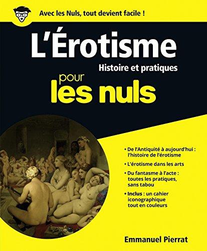 L'Erotisme pour les Nuls par Emmanuel PIERRAT