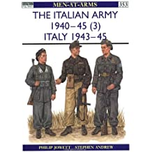 The Italian Army 1940-45 (3): Italy 1943-45 (Men-at-Arms, Band 353)