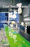 Cool Restaurants Prague (Cool Restaurants) - fusion publishing