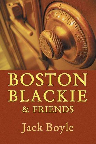 Boston Blackie & Friends by Boyle, Jack (2012) Paperback