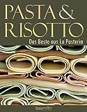Pasta & Risotto: Das Beste aus La Pasteria