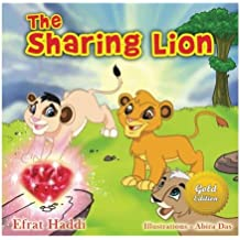 The Sharing Lion Gold Edition: Learn the important value of sharing with your friends!