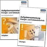 Aufgabensammlung Energie- und Gebäudetechnik Band 2: Paket: Aufgaben und Lösungen