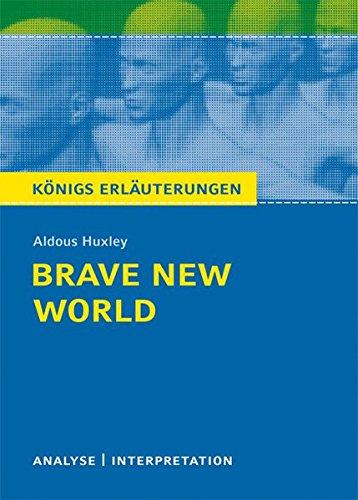 brave-new-world-schone-neue-welt-von-aldous-huxley-textanalyse-und-interpretation-mit-ausfuhrlicher-