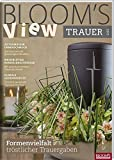 BLOOM's VIEW Trauer 2017
