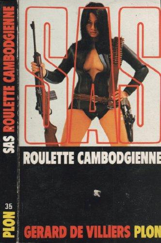 Roulette Cambodgienne par Gerard De Villiers