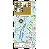 Streetwise Paris Map - Laminated City Street Map of Paris, France: Folding Pocket Size Travel Map (Streetwise (Streetwise Maps))