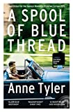 Front cover for the book A Spool of Blue Thread by Anne Tyler