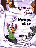 Image de Iguanas in the Snow / Iguanas En La Nieve (The Magical Cycle of the Seasons Series)