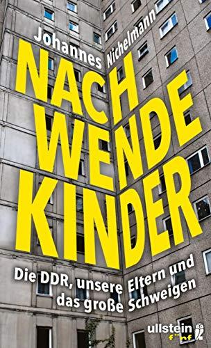 Nachwendekinder: Die DDR, unsere Eltern und das große Schweigen 30, Unten