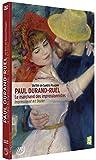 PAUL DURAND-RUEL, le pari de l'impressionnisme (EXPOSITION au Musée du Luxembourg du 15 octobre 2014 au 08 février 2015)
