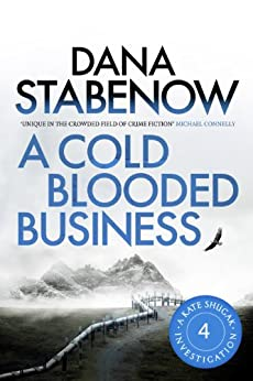 A Cold Blooded Business (A Kate Shugak Investigation Book 4) by [Stabenow, Dana]