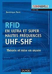 RFID en ultra et super hautes fréquences : UHF-SHF - Théorie et mise en oeuvre