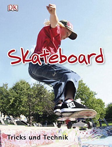 Skateboard: Tricks und Technik