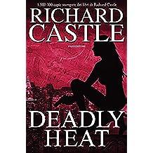 Deadly Heat (Nikki Heat - edizione italiana Vol. 5)
