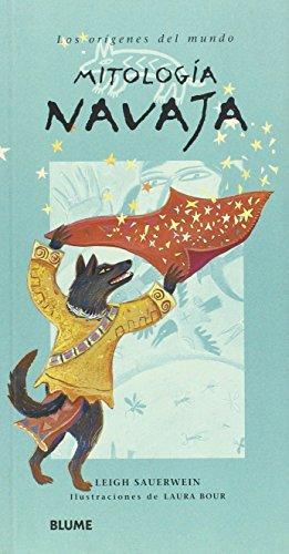Mitología navaja (Los orígenes del mundo) por L. Sauerwein
