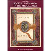 Book Illumination in the Middle Ages. (Studies in Medieval and Early Renaissance Art History) by Otto Pacht (1994-04-01)
