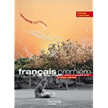 L'écume des lettres : nouveau programme 2010 : Livre unique de Français premiere