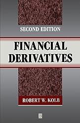 Financial Derivatives by Robert W. Kolb (1996-06-24)