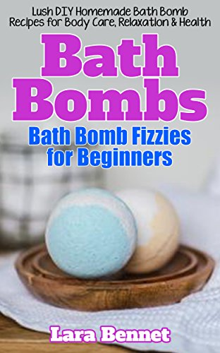 Bath Bombs Bath Bomb Fizzies For Beginners Lush Diy
