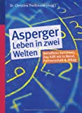 Asperger - Leben in zwei Welten (Amazon.de)