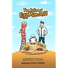 The Ballad of Egg Man Jeff: A poem of friendship and building a business