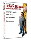 Downsizing: Vivere alla Grande
