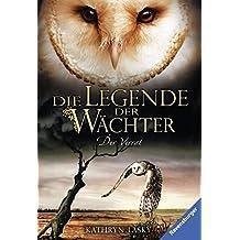 Die Legende der Wächter, Band 7: Der Verrat