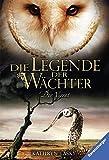 Die Legende der Wächter, Band 7: Der Verrat - Kathryn Lasky